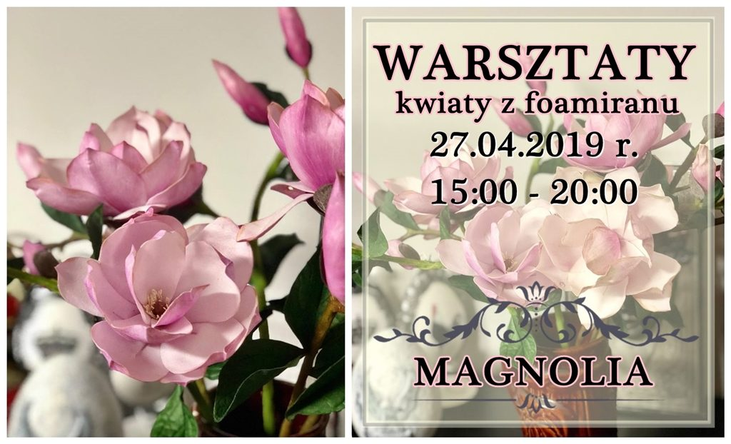 magnolia foamiran warsztaty kwiaty arthobbystudio blog 1024x622